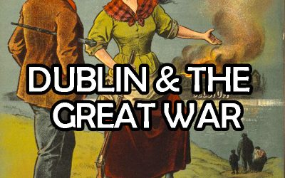 Dublin and the Great War